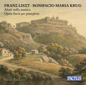 Franz Liszt&#x3B; Bonifacio Maria Krug: Abati nella musica