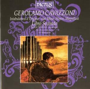 Gerolamo Cavazzoni: Intabulatura cioe Misse, Himni, Magnificat