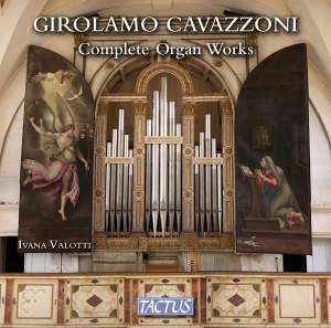 Girolamo Cavazzoni: Complete Organ Works