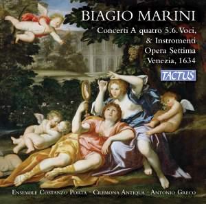 Biagio Marini: Concerti a quatro 5.6. Voci & Instromenti Opera Settima