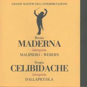 Bruno Maderna Interpreta Malipiero* - Webern*, Sergiu Celibidache Interpreta Dallapiccola* – Grandi Maestri Dell'Interpretazione