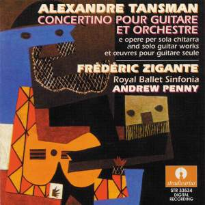 Tansman: Concertino pour guitare et orchestre and Solo Guitar Works