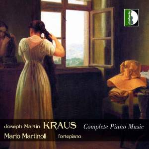 Kraus, J M: Complete works for fortepiano