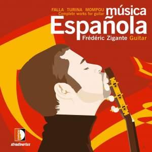 Musica espanola , Manuel de Falla, Joaquìn Turina & Federico Mompou: Complete Works for Guitar