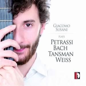 Giacomo Susani plays Petrassi, Bach, Tansman & Weiss