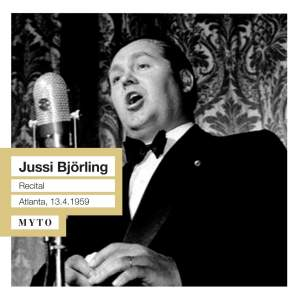 Jussi Bjorling: Live Atlanta Recital, 13th April 1959