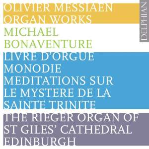 Messiaen - Complete Organ Works Volume 2