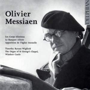 Messiaen - Complete Organ Works Volume 1