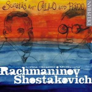Rachmaninov & Shostakovich - Cello Sonatas