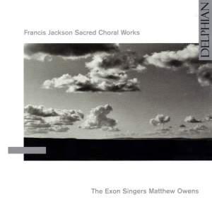 Francis Jackson - Sacred Choral Works