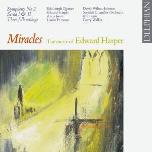 Miracles-The Music of Edward Harper