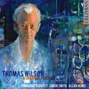 Thomas Wilson - A Chamber Portrait