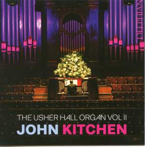 John Kitchen plays the Organ of the Usher Hall Volume 2