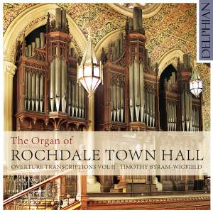 The Organ of Rochdale Town Hall: Organ Transcriptions Volume 2