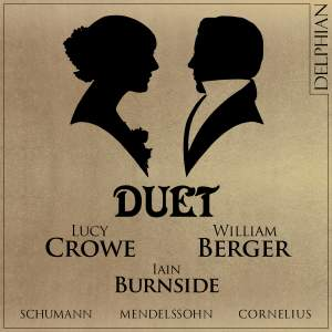 Duet: Mendelssohn - Schumann - Cornelius