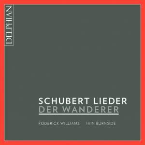 Der Wanderer: Schubert Lieder