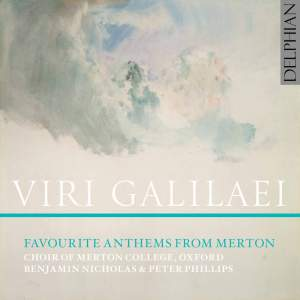 Viri Galilaei: Favourite Anthems from Merton