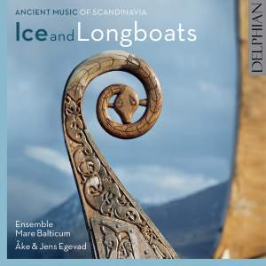 Ice and Longboats: Ancient Music of Scandinavia Product Image