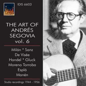 The Art of Andrés Segovia, Volume 6