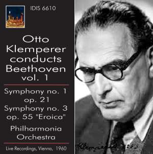 Otto Klemperer conducts Beethoven Volume 1
