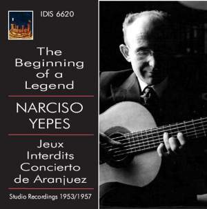 Narciso Yepes: The Beginning of a Legend Volume 1