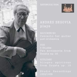 Segovia Plays Boccherini, Sor & Giuliani (Recorded 1952-1958)