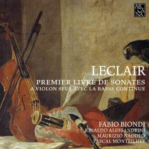 Jean-Marie Leclair: First Book of Sonatas for Solo Violin with Basso Continuo