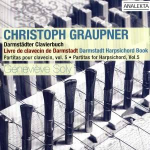Graupner - Partitas for Harpsichord Volume 5