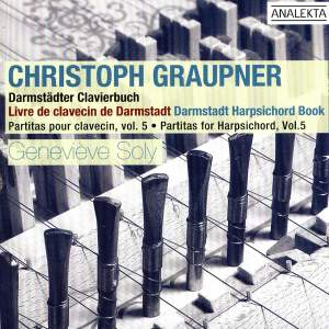 Graupner - Partitas for Harpsichord Volume 5