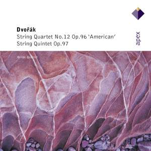 Dvorak: 'American' Quartet and String Quintet No. 3