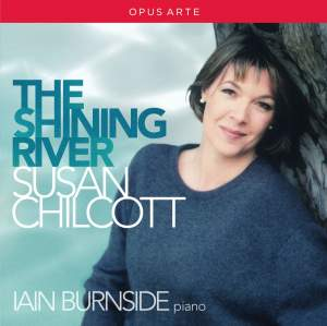 Susan Chilcott: The Shining River