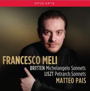 Britten: Michelangelo Sonnets & Liszt: Petrarch Sonnets