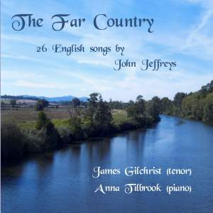 The Far Country: 26 English Songs by John Jeffreys