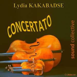 Lydia Kakabadse: Concertato Product Image