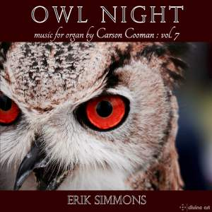 Owl Night - Carson Cooman Organ Music, Vol. 7 Product Image