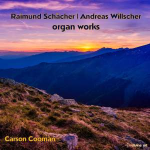 Raimund Schächer & Andreas Willscher: Organ Works