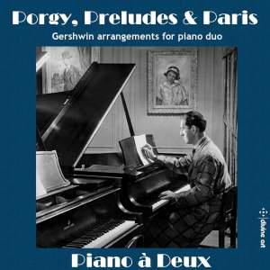 Porgy, Preludes & Paris