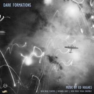 Ed Hughes: Dark Formations Product Image