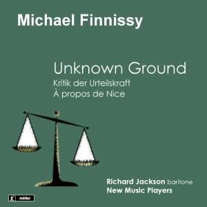 Michael Finnissy: Unknown Ground