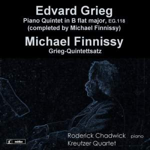 Edward Grieg/Michael Finnissy: Piano Quintets