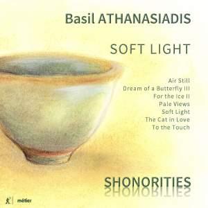Basil Athanasiadis: Soft Light