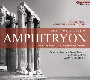Kraus, J M: Amphitryon - Incidental Music