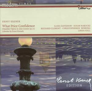 Krenek: What Price Confidence, Chamber Opera in nine scenes, Op.111