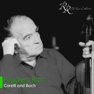 Ruggiero Ricci: Corelli and Bach