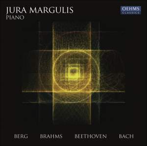 Jura Margulis plays Berg, Brahms, Beethoven & Bach