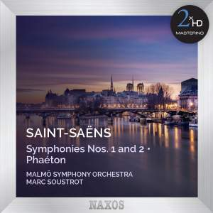 Saint-Saëns: Symphonies Nos. 1 & 2 and Phaéton