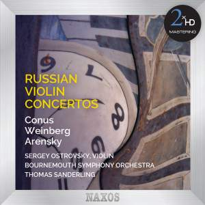 CONUS, J.: Violin Concerto / WEINBERG, M.: Violin Concertino / ARENSKY, A.S.: Violin Concerto (Russian Violin Concertos) (Ostrovsky, T. Sanderling)