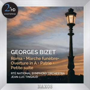 Bizet: Roma & Marche Funèbre