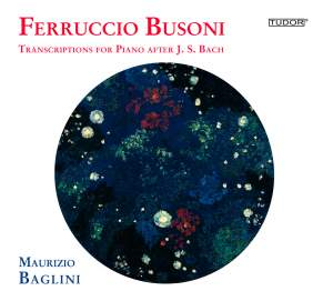 Busoni: Transcriptions for Piano after JS Bach Volume 2