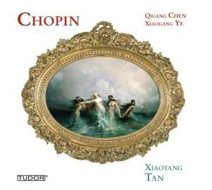 Chopin, Xiaogang Ye & Qigang Chen: Piano Works